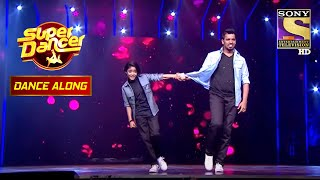 Contestants ने Create किया Touchy माहॉल अपने Performance से | Super Dancer | Dance Along