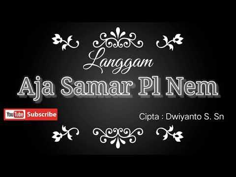 langgam-aja-samar-pelog-nem