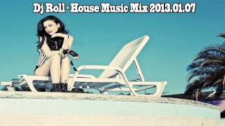 Dj Roll - House Music Mix 2013.01.07