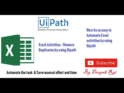 Uipath - Excel Activities Remove Duplicates   RPA