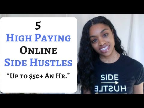 5 HIGHEST PAYING Easy SIDE HUSTLES.
