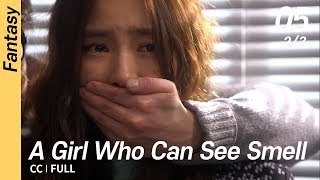 [CC/FULL] A Girl Who Can See Smell EP05 (2/3) | 냄새를보는소녀