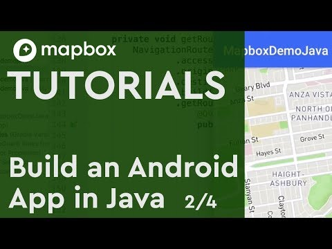 Build an Android App in Java: (2/4) Adding User Location in Mapbox SDK