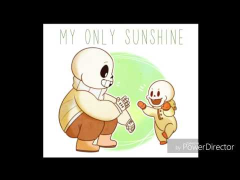 Sans and papyrus you are my sunshine short