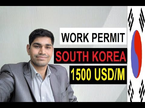 South Korea Work Permit 1500 USD/Month