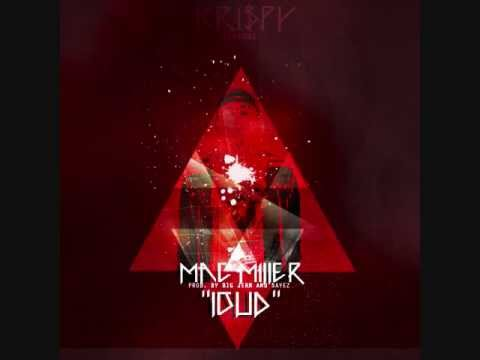 Mac Miller - Loud Lyrics