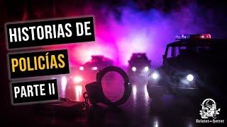 Experiencias De Policías Vol. 2 (Historias De Terror)