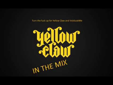 Yellow Mother Fucking Claw In The Mix