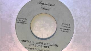 Inspirational Souls - When All God