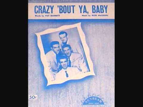 The Crew-Cuts - Crazy 'Bout Ya Baby (1954)
