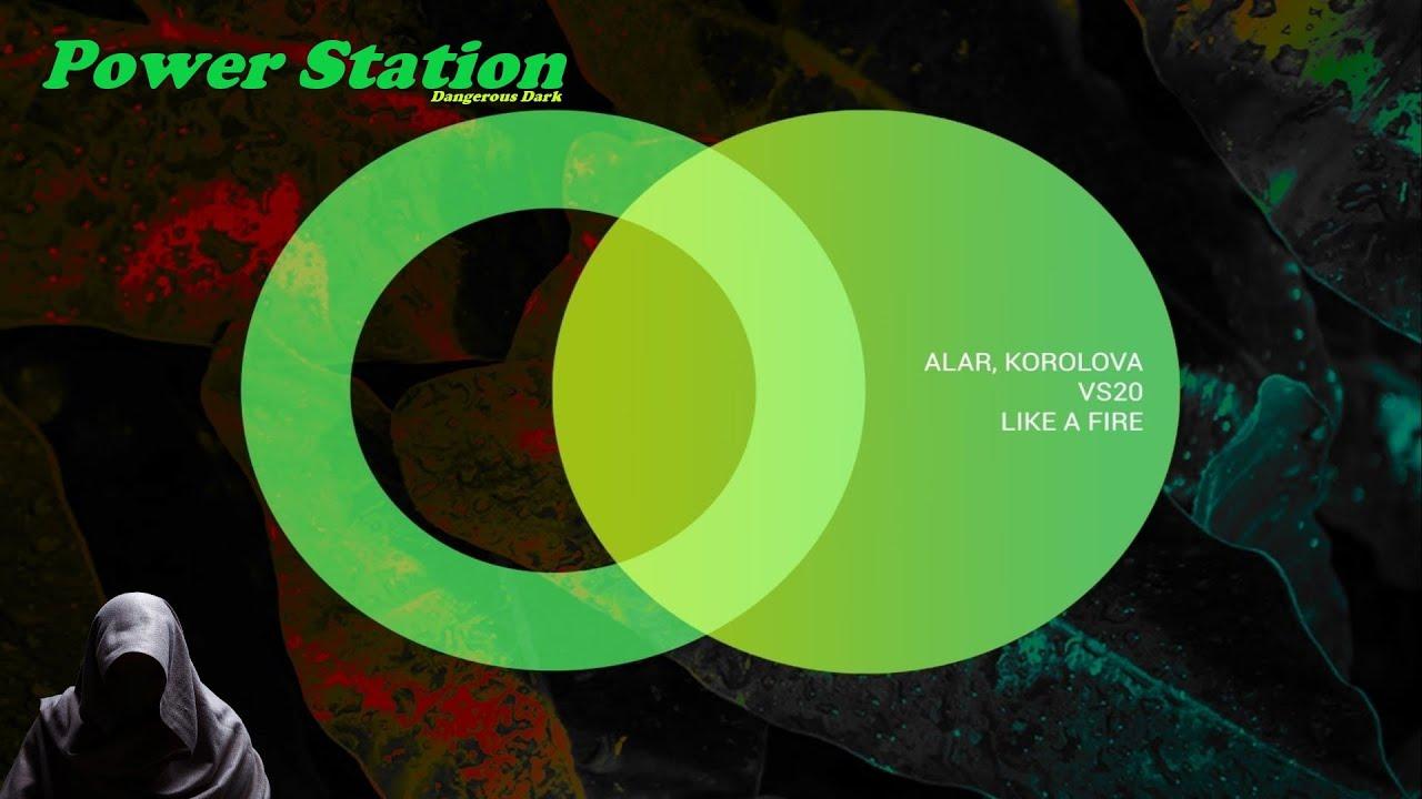 Alar & Korolova Feat. VS20 – Like a Fire (Original Mix) [Area Verde]