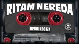 RITAM NEREDA - Heroj [30 godina, 2017]