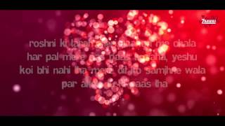 Tu Hi Mera Official Lyrics Video I Album - Zarurat I Zarurat the Band