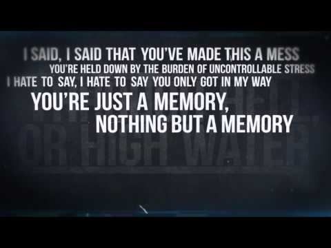 Through Hell, Or High Water- Sorry Jack, It's Just Good Business Official Lyric Video