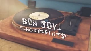 Bon Jovi - Fingerprints (Lyric Video)