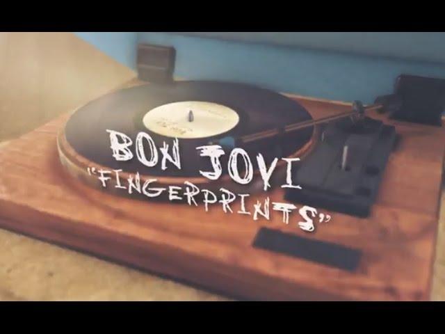 Bon Jovi — Fingerprints (Lyric Video)