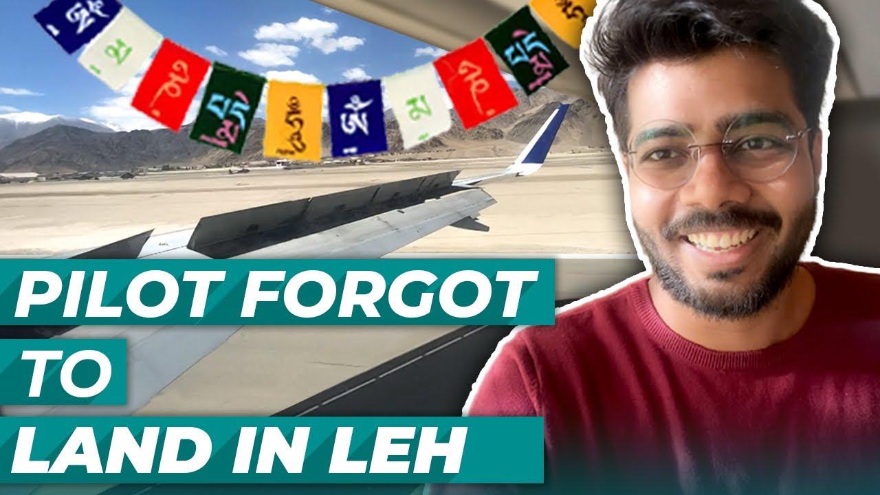 Pilot forgot to land in Leh   Leh Ladakh vlog 01