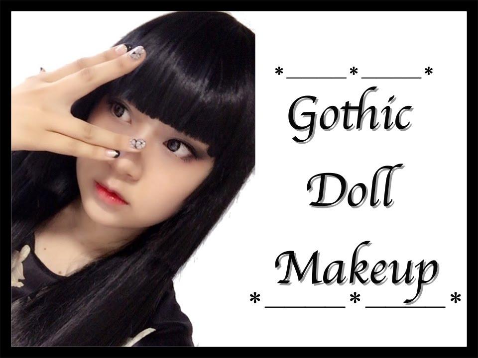 ゴシックドール風メイク\u2020/Gothic Doll Makeup Tutorial , YouTube