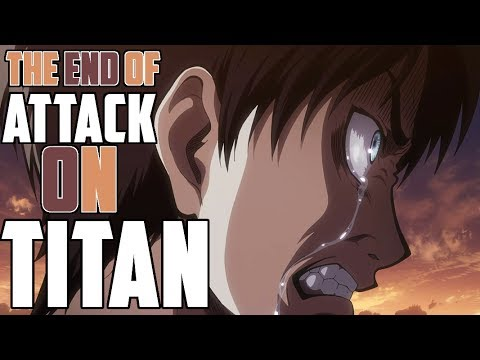 THE END OF ATTACK ON TITAN