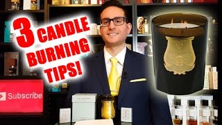 3 Candle Burning Tips w/ Cire Trudon + Giveaway!