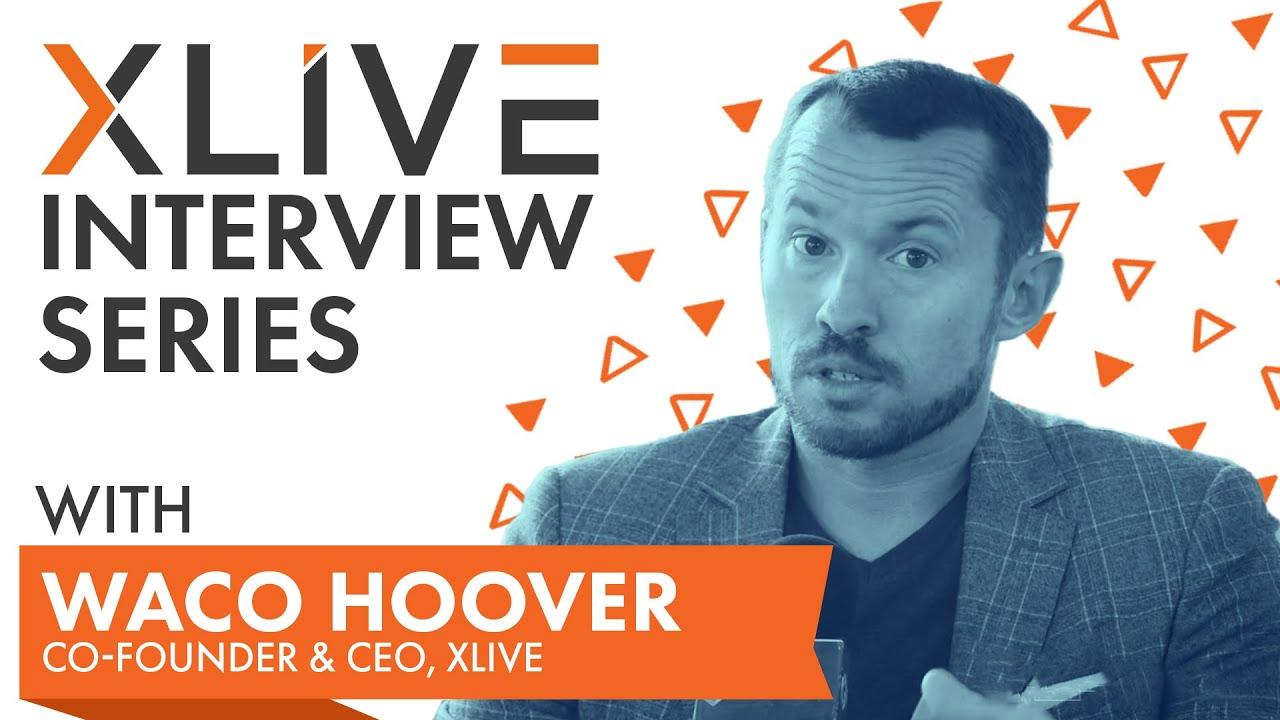 Waco Hoover, XLIVE CEO Interview - XLIVE Esports Summit 2018 - Los Angeles