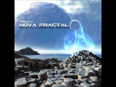 Nova Fractal - Through Our Senses (Siam Remix) [Fractal Landscape Remixes]