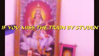 If you miss the train by Students of saregamma music institute,vimannagar,pune,india.mp4