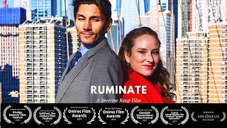 Trailer of **Award-Winning** Ruminate | Short Film by Severine Reisp