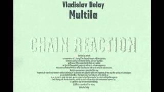 Vladislav Delay - Pietola