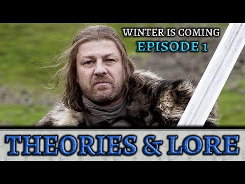 Winter Is Coming Episode 1 Theories and Lore | Companion Podcast