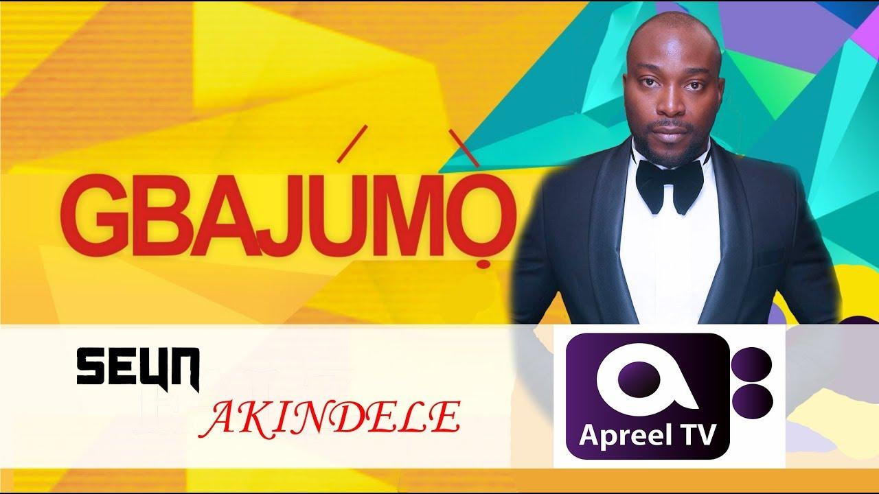Download SEUN AKINDELE on GbajumoTV