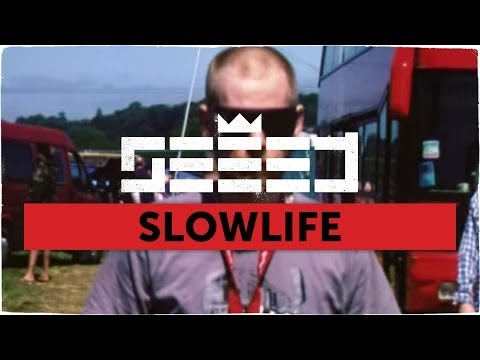 preview Seeed - Slowlife from youtube