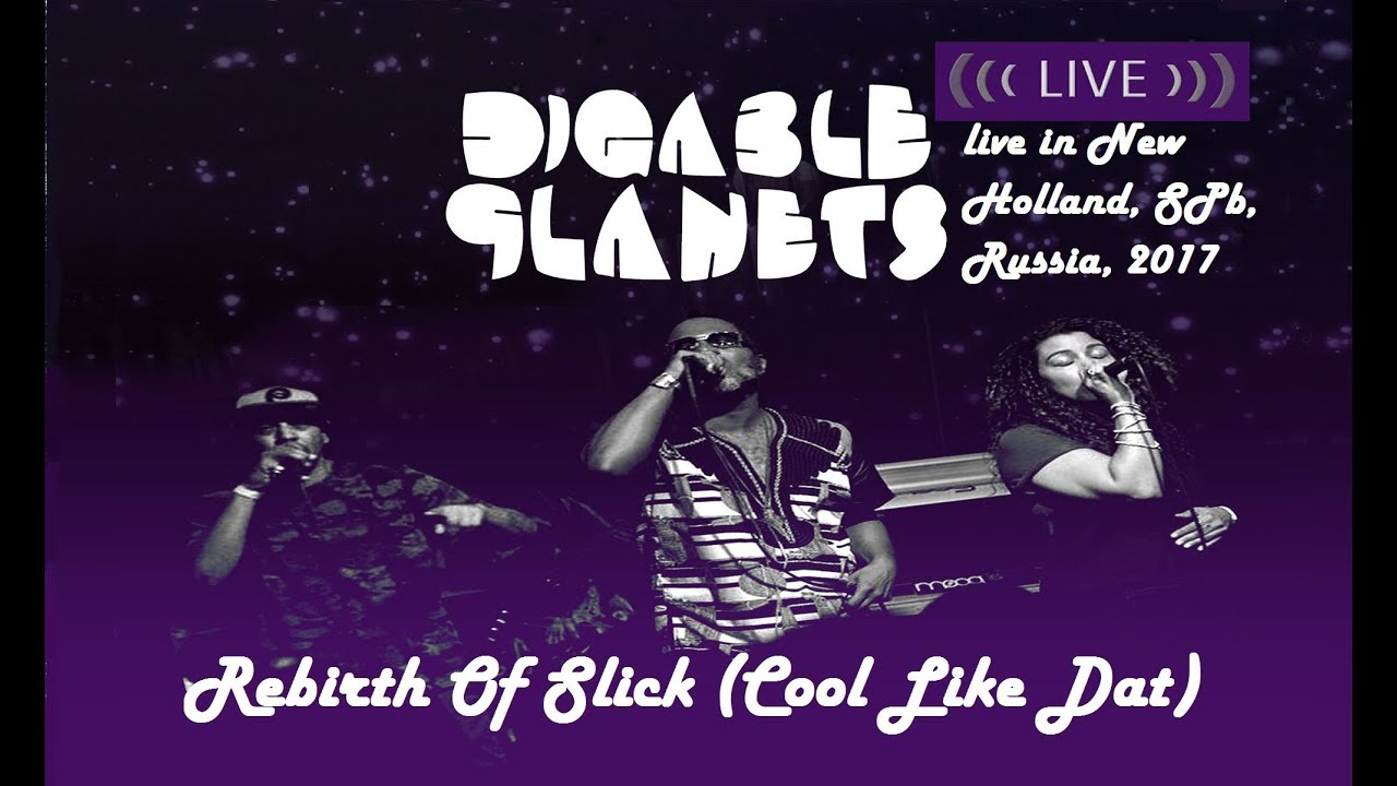 Digable Planets - Rebirth Of Slick (Cool Like Dat) (live ...