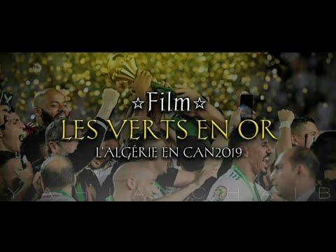 les-verts-en-or-⭐⭐---le-film-du-parcours-de-l'algÉrie-en-can-2019-|-full-hd