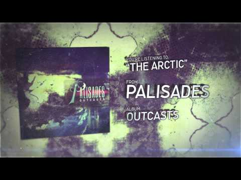 Palisades - The Arctic
