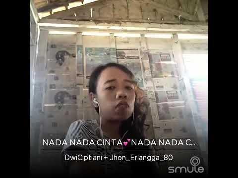Jhon Erlangga + DWICiptiani Nada Nada Cinta
