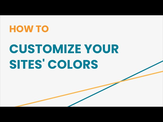 How to Customize Your Sites' Colors