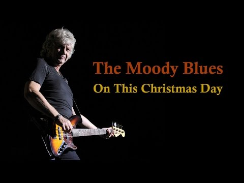The Moody Blues On This Christmas Day Youtube