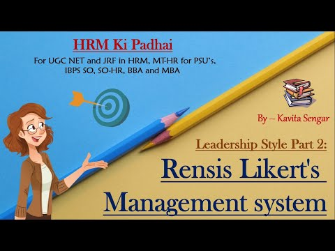 Leadership Style Part 2: Rensis Likert's Management System