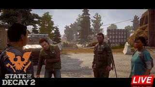 Welcome To Zombieland - State of Decay 2 Co-op with ConsKrypt, KillerEagle and Holdenrbest