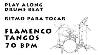Play along drums flamenco tangos 70 bpm :: Ritmo Para Tocar flamenco tangos 70 bpm