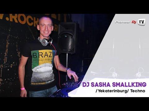 DJ Sasha smallKING /Yekaterinburg/ (Techno) ► Guest Mix @ Pioneer DJ TV