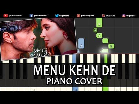 Menu Kehn De AAP SE MAUSIIQUII|Himesh Reshammiya|Song|Piano Chord Tutorial Instrumental By Ganesh