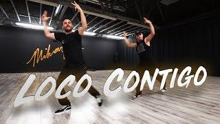 DJ Snake, J. Balvin, Tyga - Loco Contigo  (Dance Video) Choreography | MihranTV