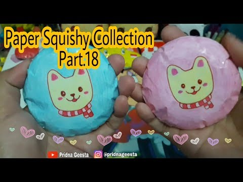 Paper Squishy Collection 2019 Part.18 || Pridna Geesta