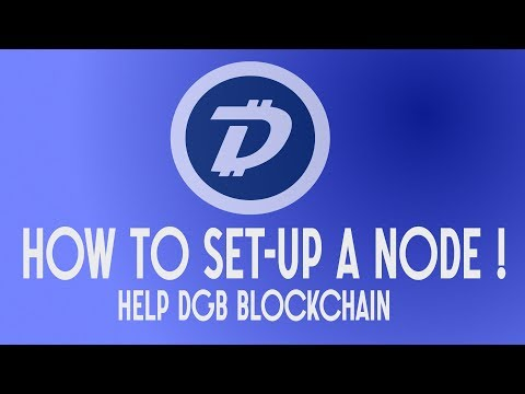 DigiByte Tutorials - How to run a Node !