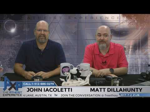 Atheist Experience 21.26 with Matt Dillahunty and John Iacoletti