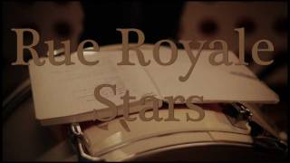 Watch Rue Royale Stars video