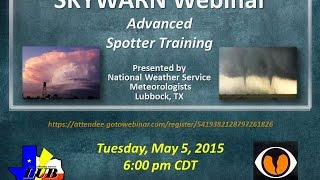 Nws Lubbock Skywarn Advanced Spotter Training, May 5, 2015