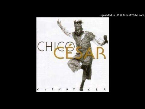 Chico César  06 As Asas